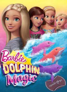 فيلم كرتون باربي والدولفين السحري Barbie: Dolphin Magic 2017 مترجم