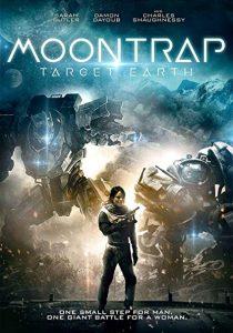 فيلم الخيال العلمي Moontrap: Target Earth 2017 مترجم