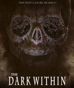 فيلم الرعب The Dark Within 2019