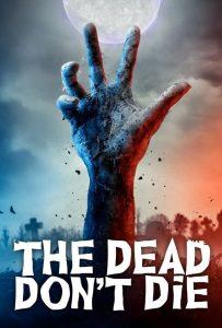 فيلم الرعب الموتى لا يموتون The Dead Dont Die 2019 مترجم