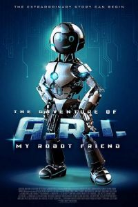 فيلم The Adventure of A.R.I. My Robot Friend 2020 مترجم