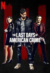 فيلم The Last Days of American Crime 2020 مترجم