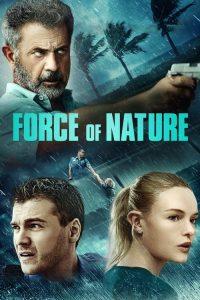 فيلم Force of Nature 2020 مترجم