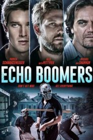 فلم صدي البومرز Echo Boomers 2020 مترجم