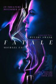فيلم Fatale 2020 مترجم