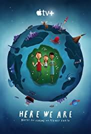 فيلم نحن هنا: ملاحظات للعيش على كوكب الأرض Here We Are: Notes for Living on Planet Earth 2020 مدبلج