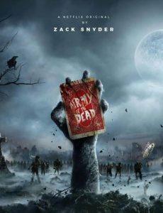 فيلم Army of the Dead 2021 جيش الموتى مترجم نتفلكس