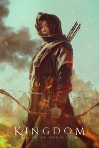 فيلم المملكة: أشين بنت الشمال Kingdom Ashin of the North 2021 – مترجم للعربية